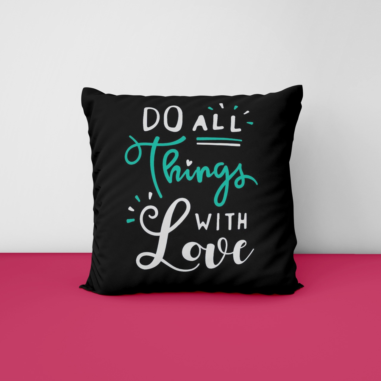 Do All Things With Love Customize Cushion