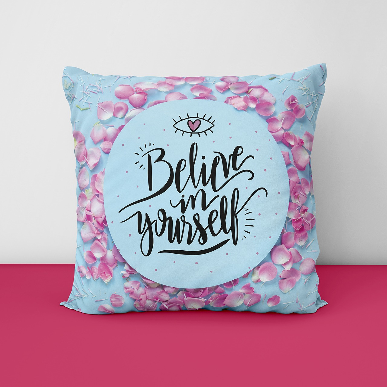 Belilve In Yourself Customize Cushion