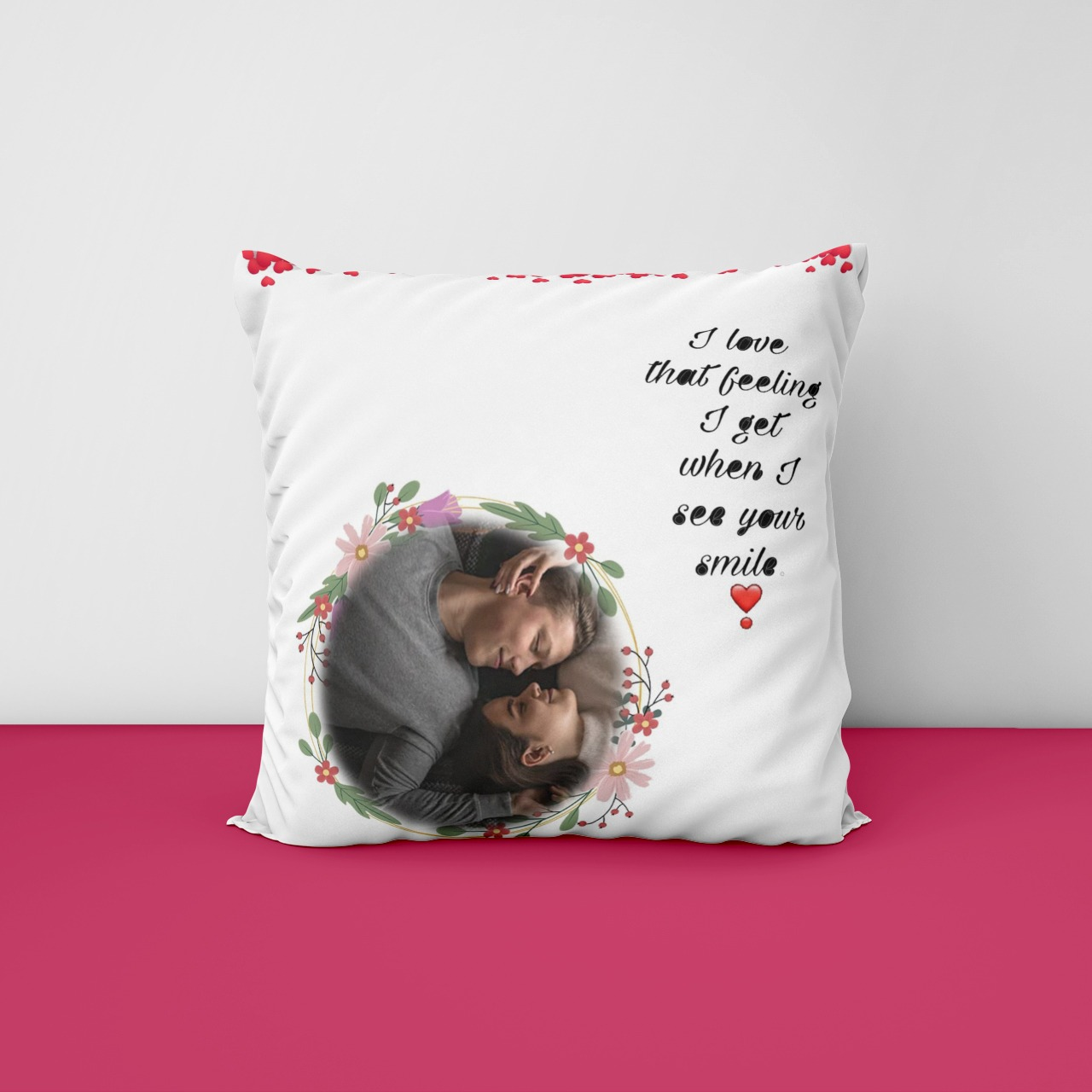 I Love That Feeling Personalized Cushion